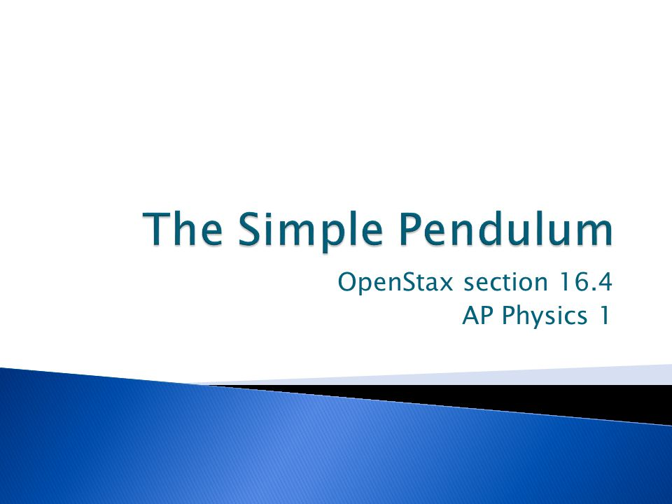 OpenStax section 16.4 AP Physics 1