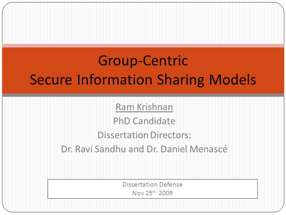 Ram Krishnan PhD Candidate Dissertation Directors: Dr.