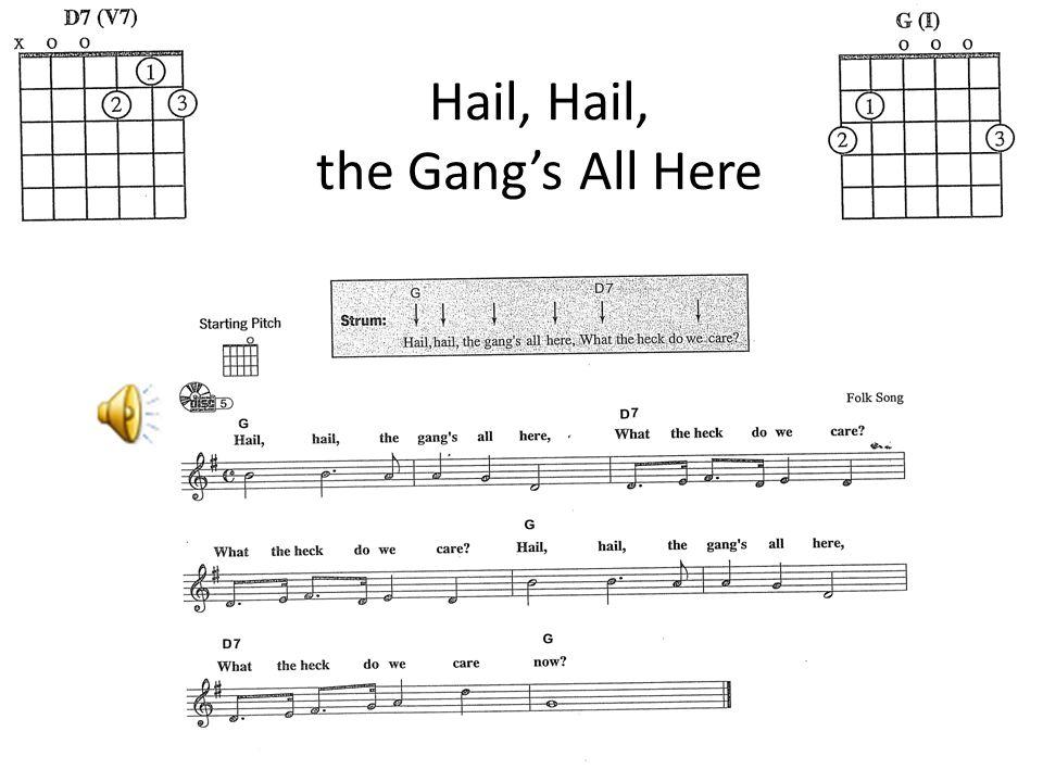 Hail, Hail, the Gang's All Here