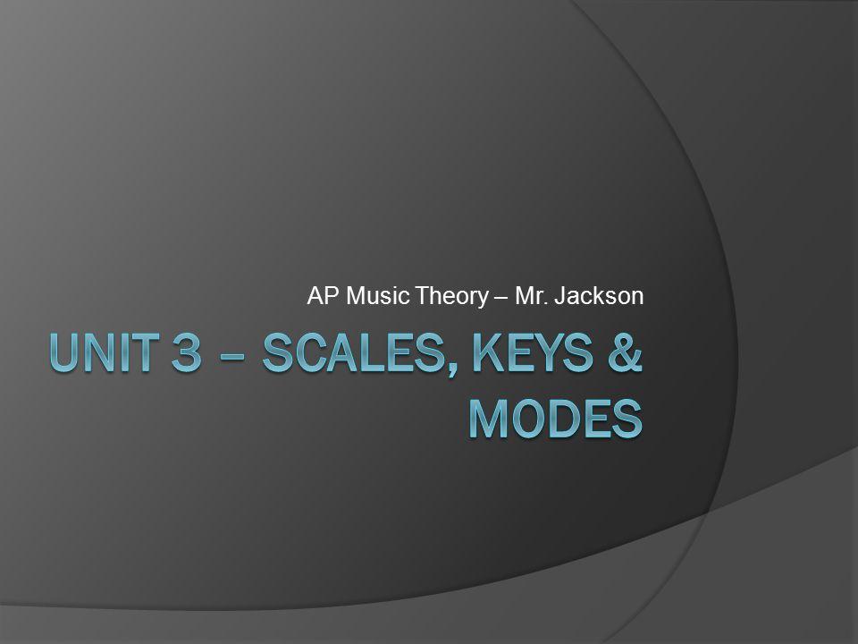 AP Music Theory – Mr. Jackson