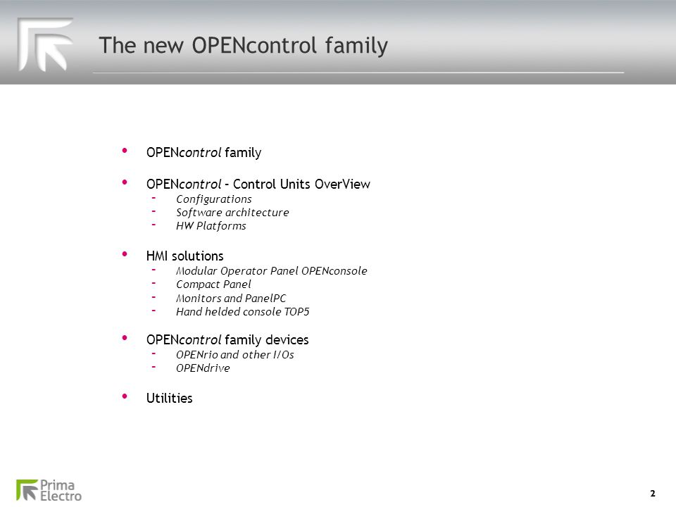 The new OPENcontrol family 2 OPENcontrol family OPENcontrol family OPENcontrol – Control Units OverView OPENcontrol – Control Units OverView - Configu
