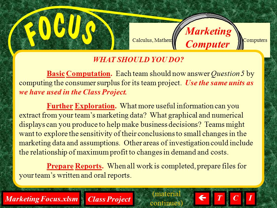 Integration, Focus on the project Calculus, Mathematics, Tests, Homework, Computers Marketing Computer Drives WHAT SHOULD YOU DO? Basic Computation. E