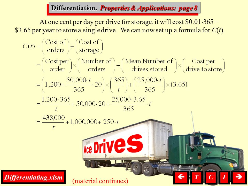 Differentiation, P. & A. At one cent per day per drive for storage, it will cost $0.01  365 = $3.65 per year to store a single drive. We can now set