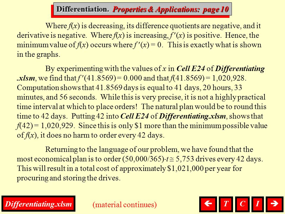 Differentiation, P. & A. (material continues) Differentiation. Properties & Applications: page 10 Where f(x) is decreasing, its difference quotients a