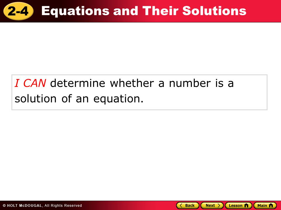 2-4 Equations and Their Solutions equation solution Vocabulary