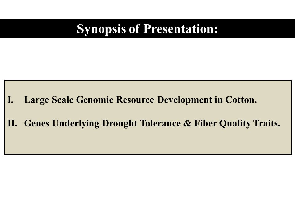 II. Genes Underlying Drought Tolerance & Fiber Quality Traits