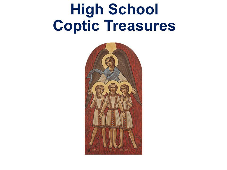 High School Coptic Treasures