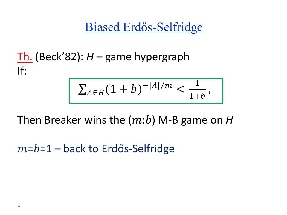 Bias monotonicity, critical bias 7 321b* bias MMMMBBB Critical point: game changes hands M winner