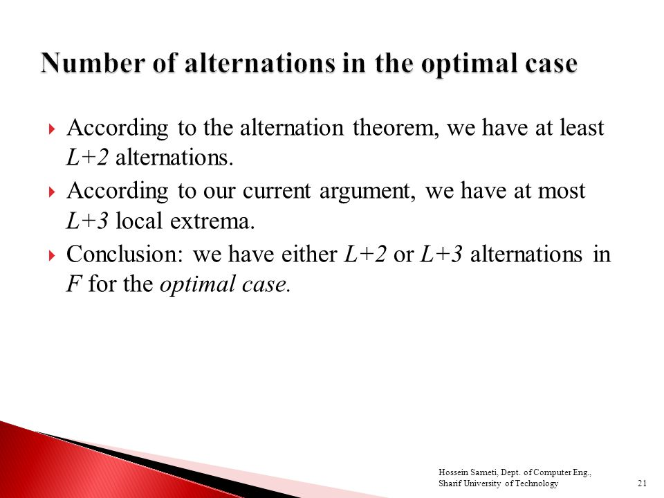 21  According to the alternation theorem, we have at least L+2 alternations.
