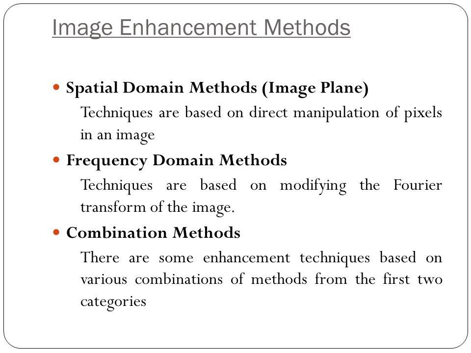 IMAGE ENHANCEMENT IN SPATIAL DOMAIN BACKGROUND & GRAY LEVEL TRANSFORMATIONS Section 3.1, 3.2 4 Gurpreet Kaur, Assistant Professor, ECE CTIEMT