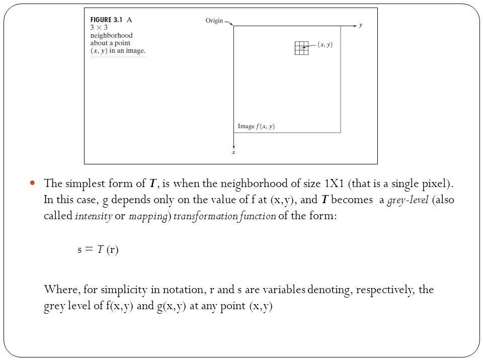 Inverse Logarithm Transformation Do opposite to the log transformations Used to expand the values of high pixels in an image while compressing the darker-level values.