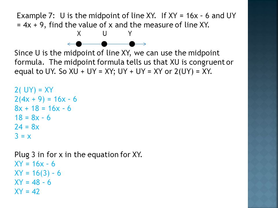 Example 7: U is the midpoint of line XY.