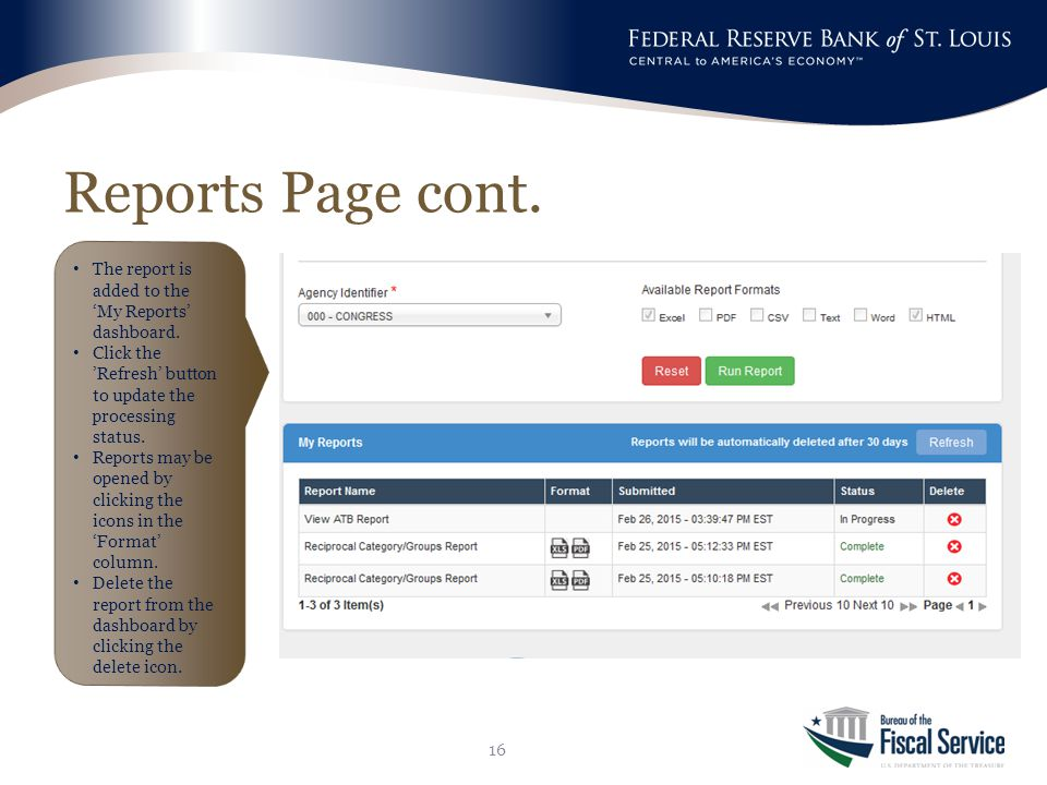 Reports Page cont. 16 The report is added to the 'My Reports' dashboard.