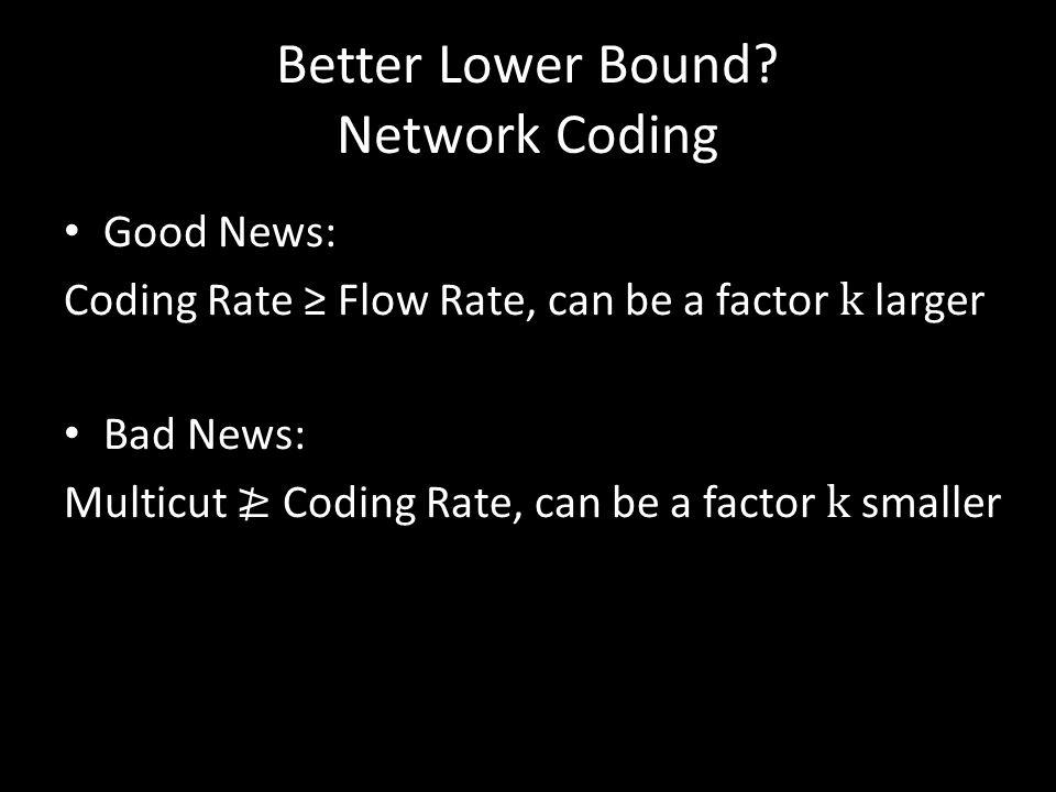 Better Lower Bound.