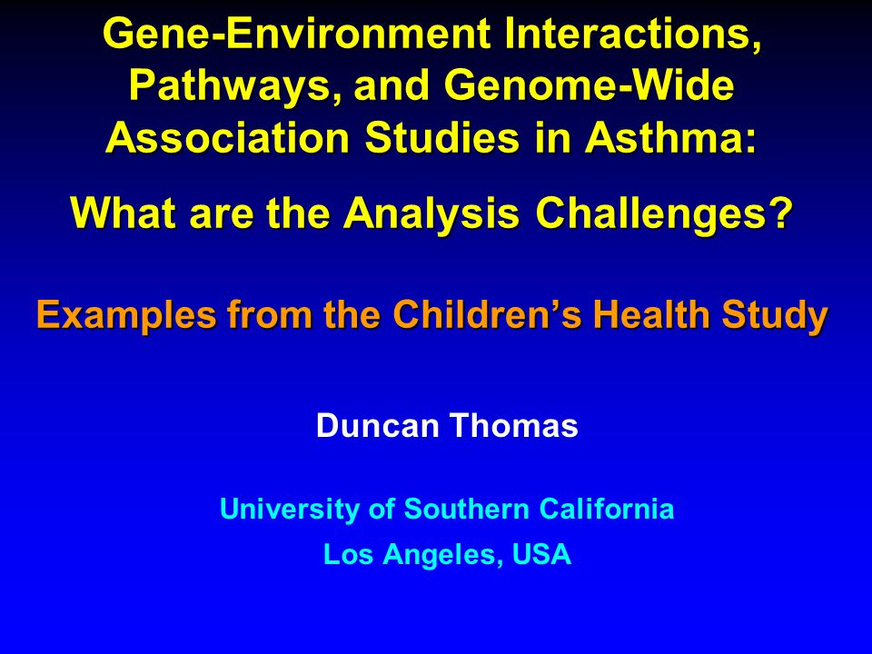Gene-Environment Interactions, Pathways, and Genome-Wide Association Studies in Asthma: What are the Analysis Challenges.