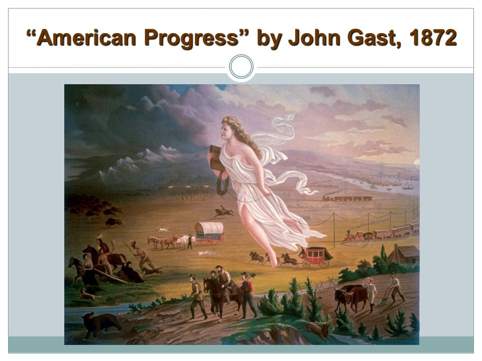 """""""American Progress"""" by John Gast, 1872"""