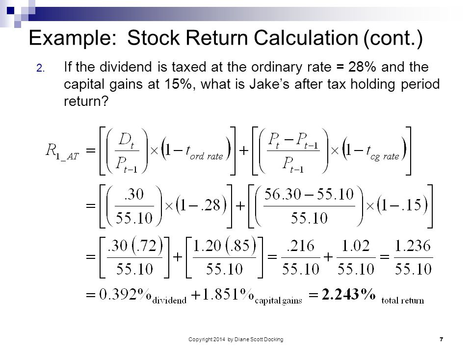 Copyright 2014 by Diane Scott Docking 7 Example: Stock Return Calculation (cont.) 2.