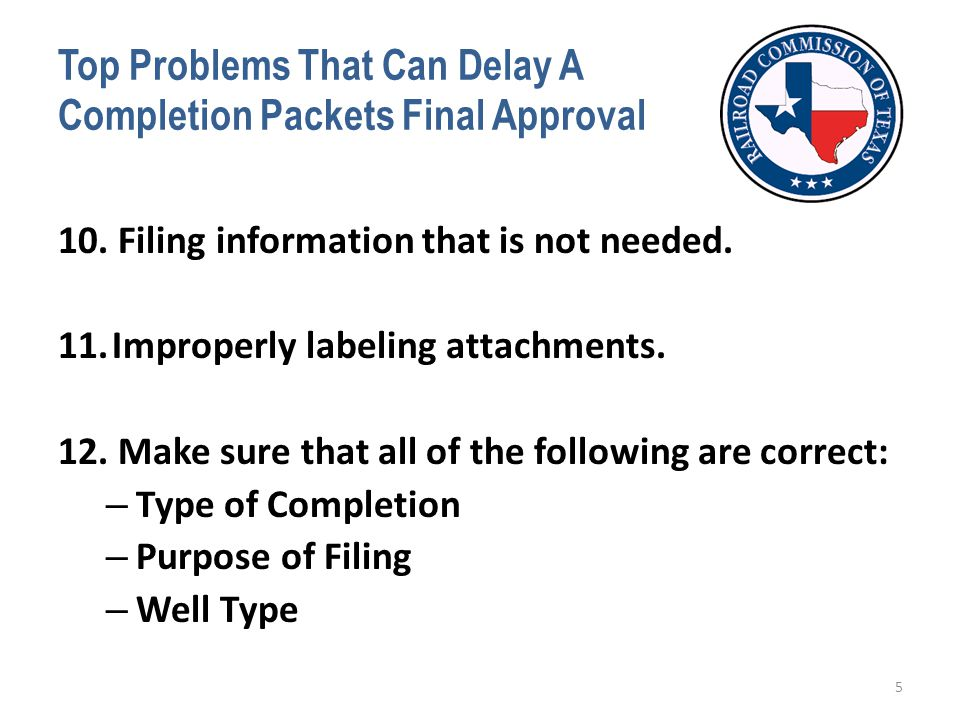 Top Problems That Can Delay A Completion Packets Final Approval 10.
