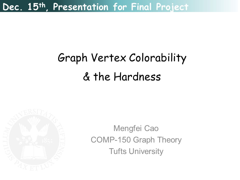 Framework In General: Graph-2-colorability is in N Graph-3-colorability is NP-complete (Reduce to k≥4) [2] Graph-3-colorability with ∆≤4 is NP-complete [1] Introduce Planarity: Planar graph is 5-colorable (1890), 4-colorable (1977) [3] Planar and ∆-free graph is 3-colorable (1959) [4] Graph-3-colorability on planar graph is NP-complete [1] Graph-3-colorability on planar graph with ∆≤4 is NP-complete [5] Introduce ∆-free: Graph-3-colorability on ∆-free graph with ∆≤4 is NP-complete [5] Graph-k-colorability on ∆-free graph with ∆ bounded by a function of k, is NP-complete [5]