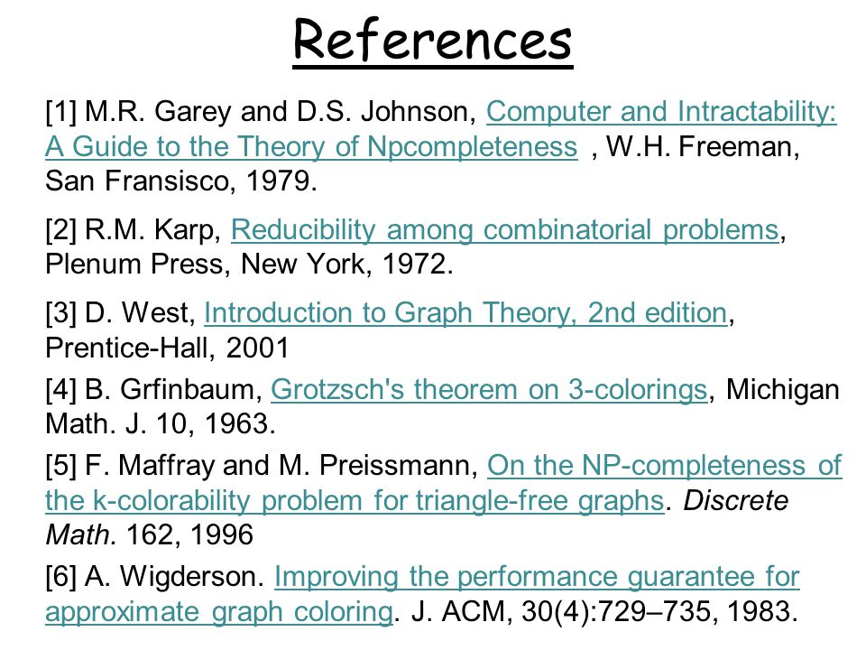 References [1] M.R. Garey and D.S.