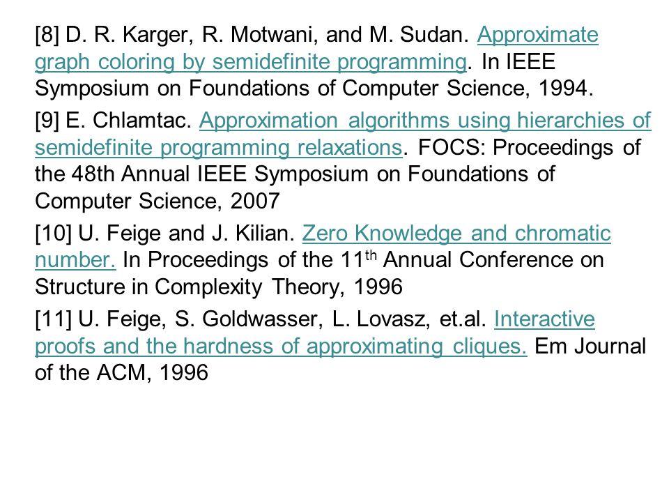 [8] D. R. Karger, R. Motwani, and M. Sudan.