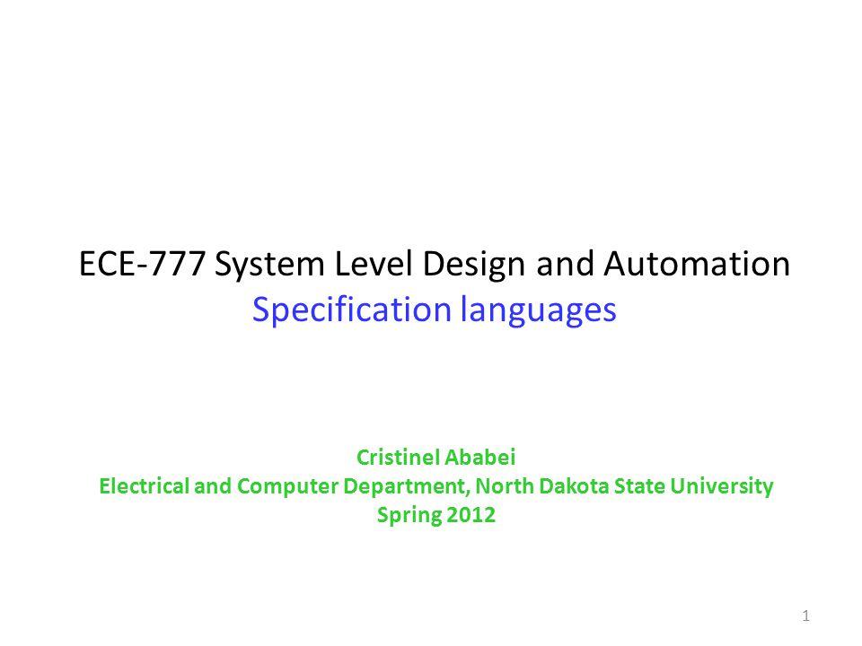 Overview General language characteristics Harel's StateCharts UML Statecharts Statemate SDL SystemC SpecC VHDL, Verilog, SystemVerilog Simulink C, C++, Java 2