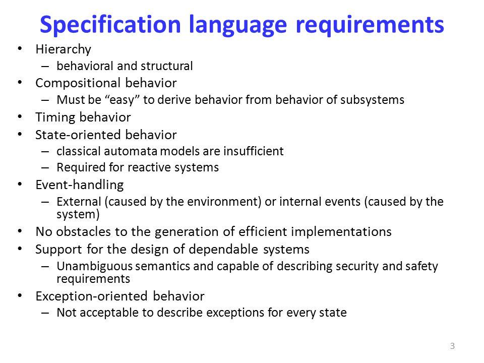 Statecharts development 2 Types of statechart development – Harel Statecharts Developed by David Harel.