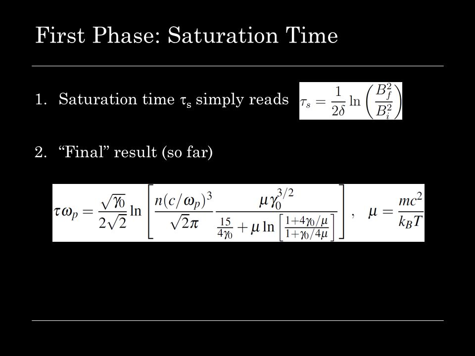 "First Phase: Saturation Time 1.Saturation time  s simply reads 2.""Final"" result (so far)"