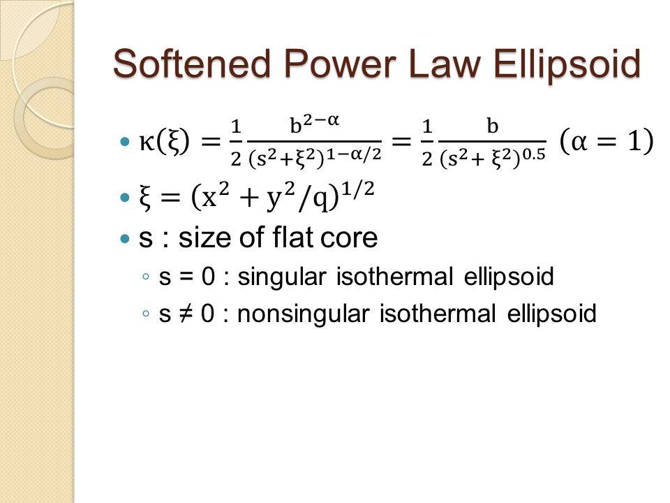 Softened Power Law Ellipsoid