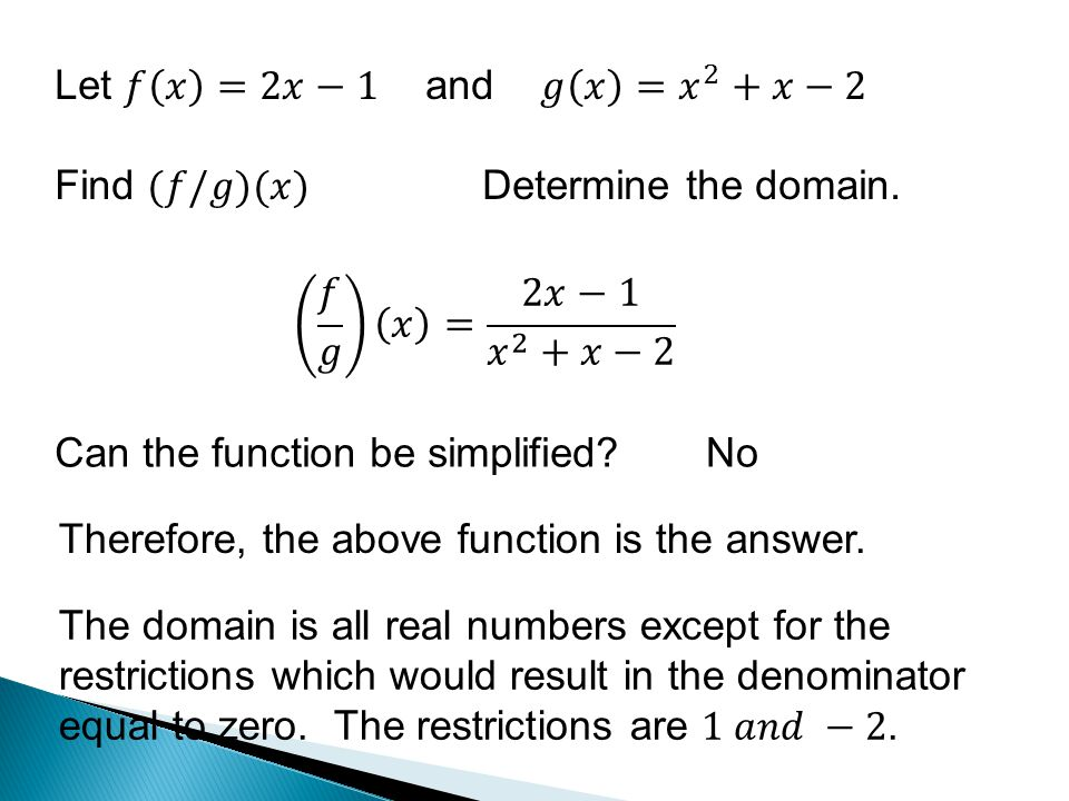 Can the function be simplified No Therefore, the above function is the answer.