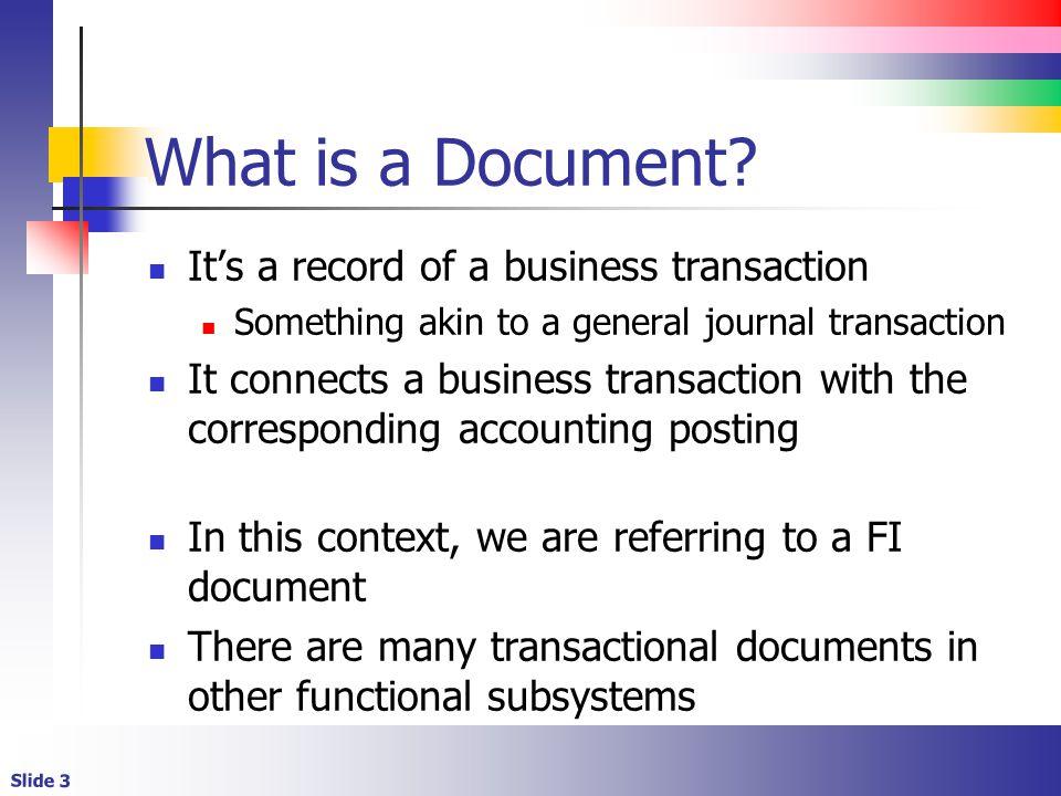 Slide 3 What is a Document.