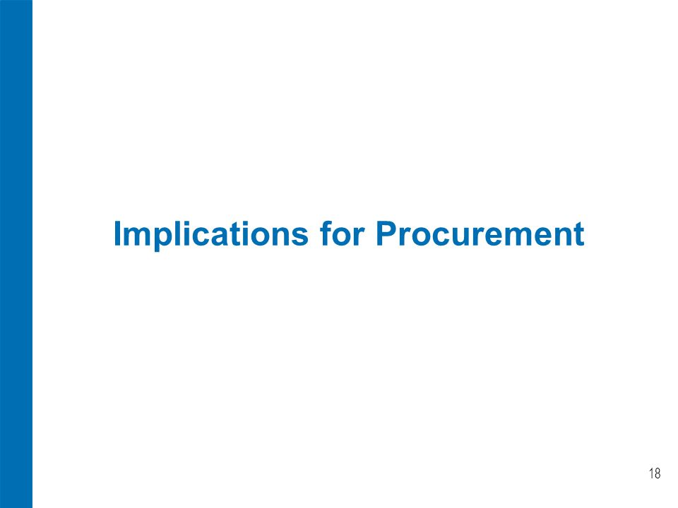 Implications for Procurement 18