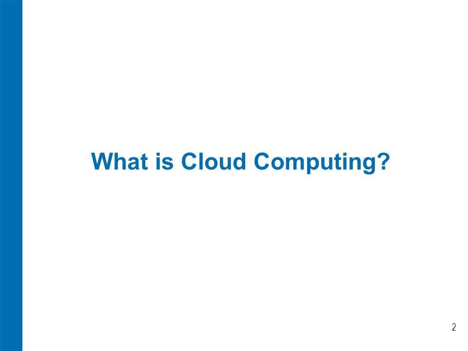 What is Cloud Computing 2