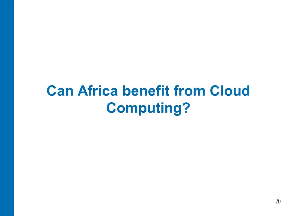 Can Africa benefit from Cloud Computing 20