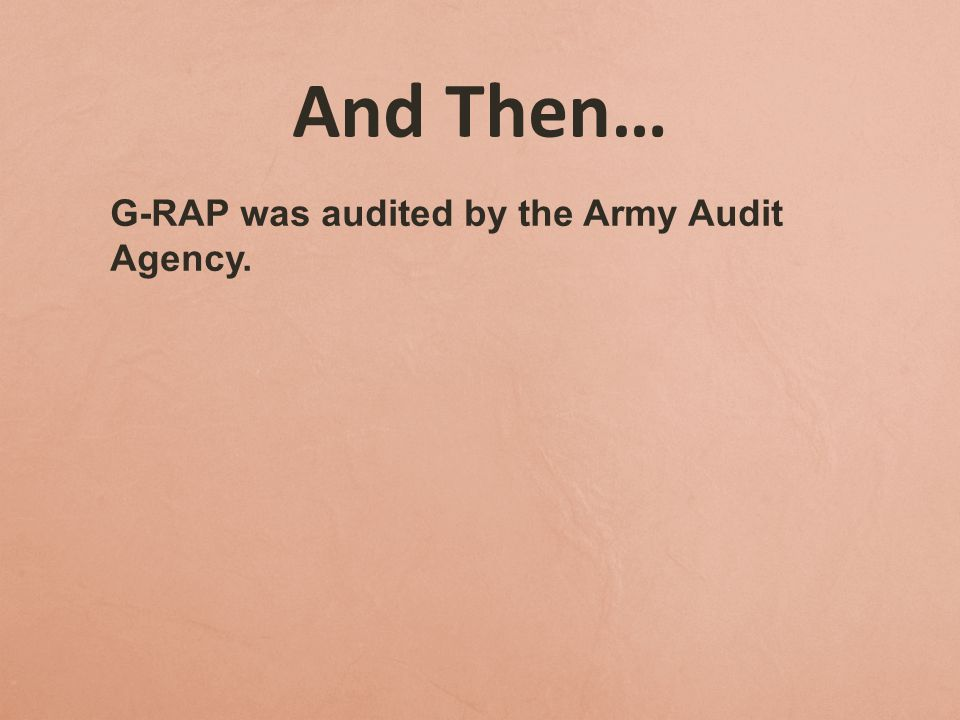 Army Audit Findings The National Guard did not meet most Federal Acquisition Regulation requirements for the solicitation, award, and oversight of Docupak's contract used for G-RAP.
