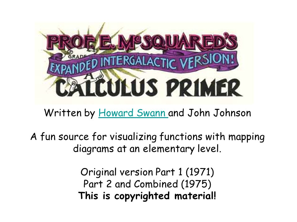 Written by Howard Swann and John Johnson A fun source for visualizing functions with mapping diagrams at an elementary level.