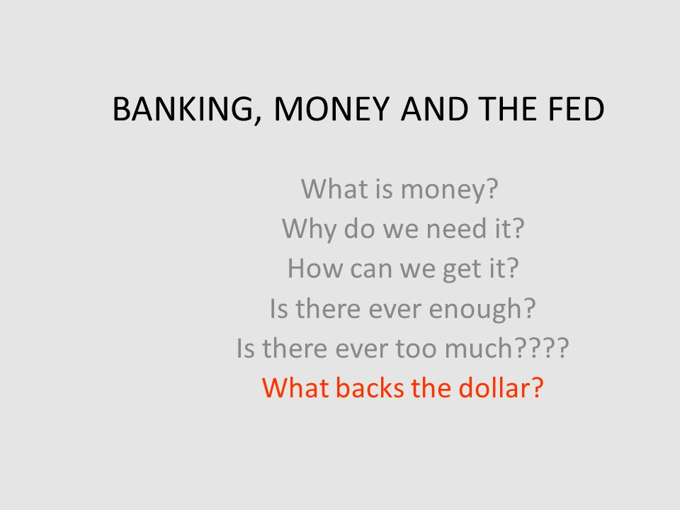 Four functions of money Medium of exchange Basis for quoting prices Store of value (can accumulate wealth by saving) Standard of deferred payment (buy now, pay later… no payments until 2020) Money will be good to pay in 2020 as is today.