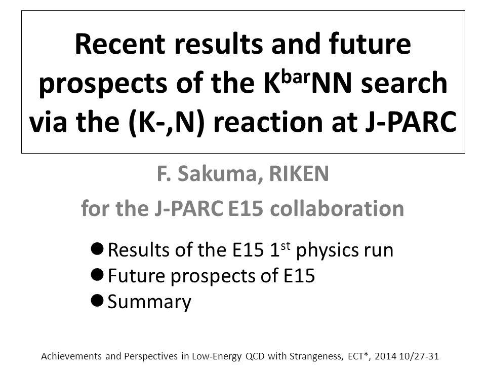 Future Prospects of E15 32