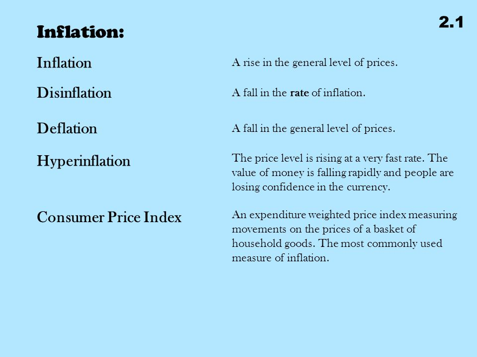 Inflation: Inflation A rise in the general level of prices.
