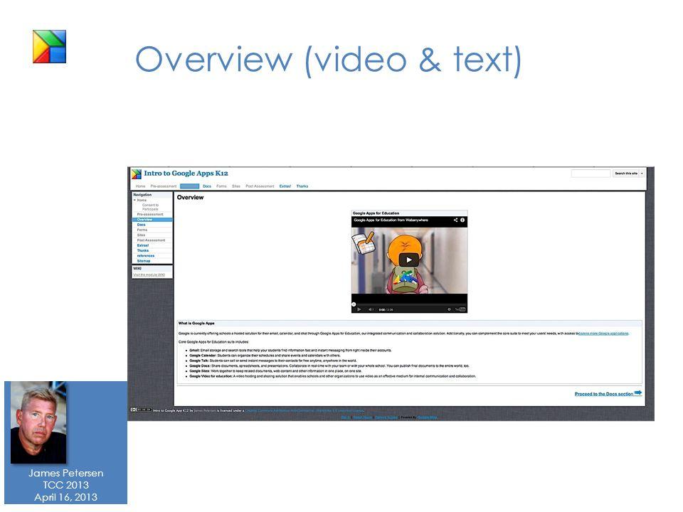 James Petersen TCC 2013 April 16, 2013 Overview (video & text)