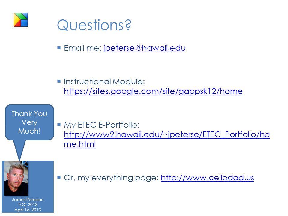 James Petersen TCC 2013 April 16, 2013 Questions.