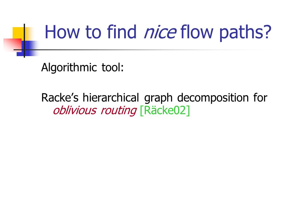How to find nice flow paths.
