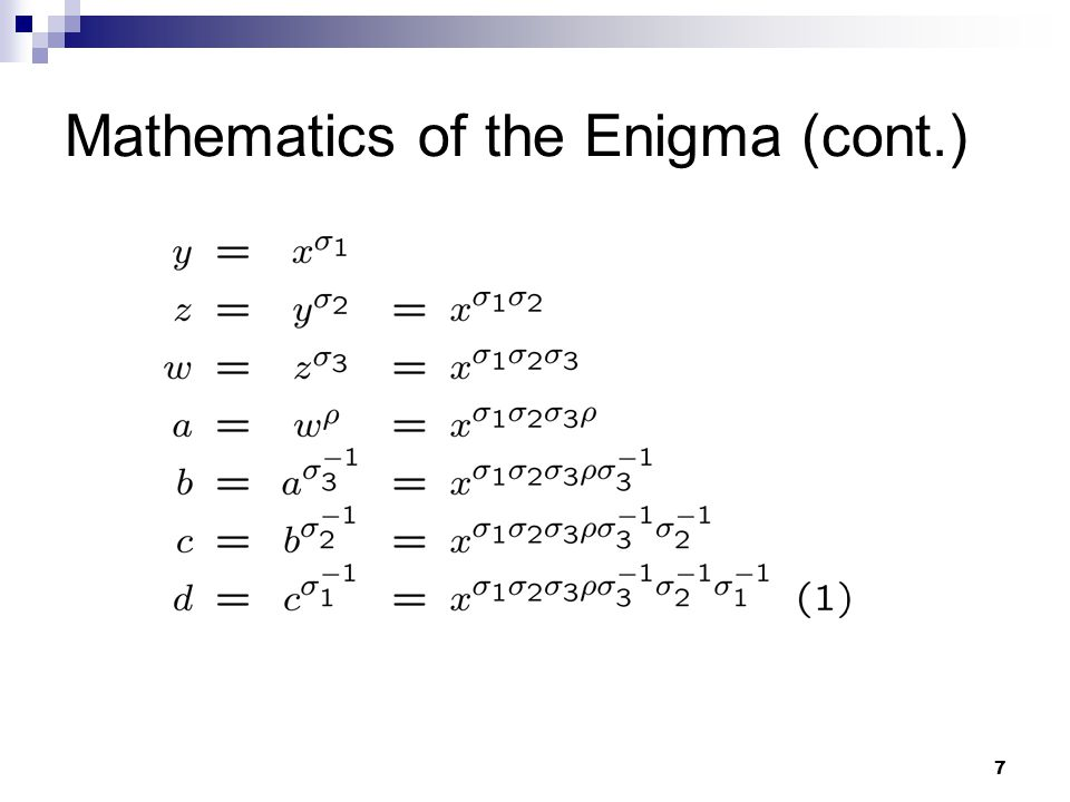 8 Equation (1) is a model for the Enigma if we encrypt one letter.