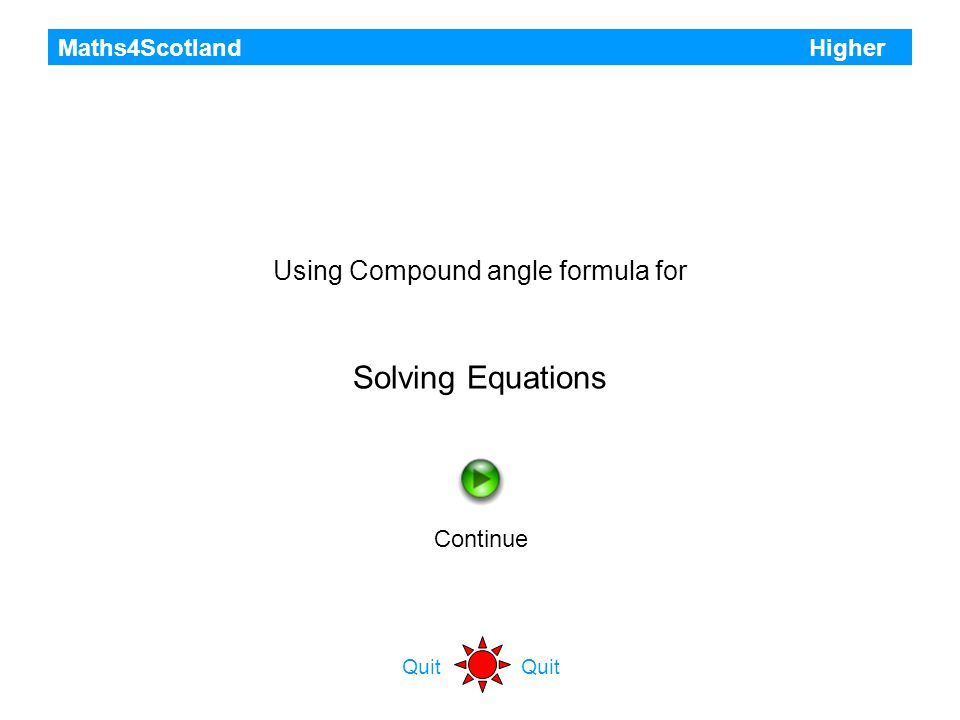 Maths4Scotland Higher Previous Quit You have completed all 12 questions in this section Back to start