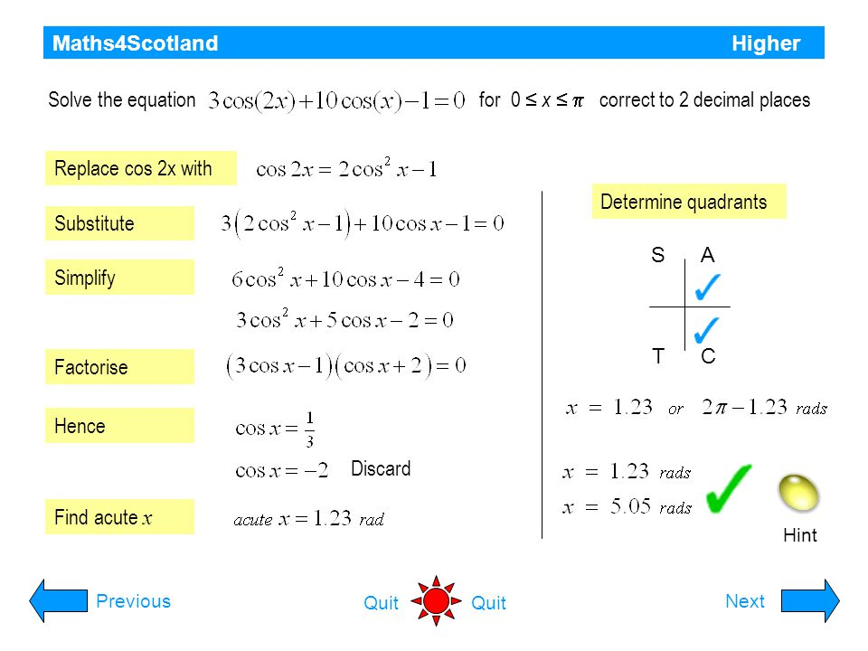 Maths4Scotland Higher Quit Solving Equations Using Compound angle formula for Continue