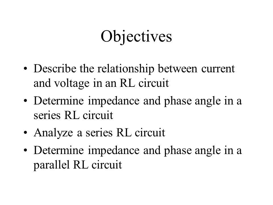 Objectives Analyze a parallel RL circuit Analyze series-parallel RL circuits Determine power in RL circuits