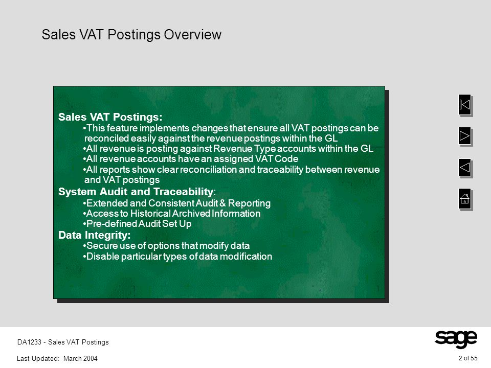 Last Updated: March 2004 33 of 55 DA1233 - Sales VAT Postings Contract Management