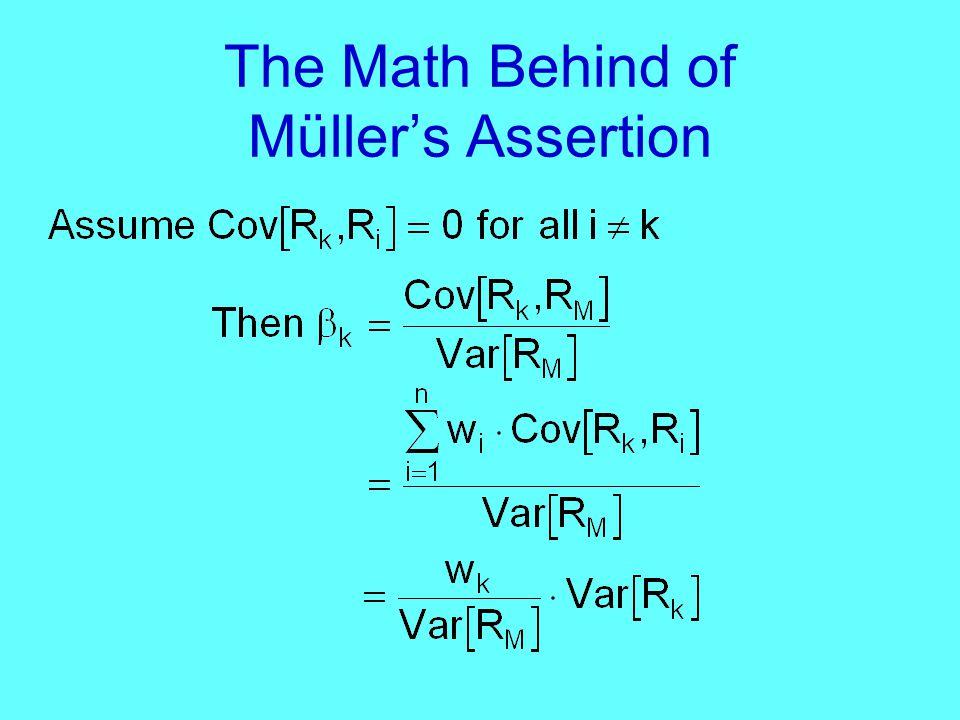 The Math Behind of Müller's Assertion