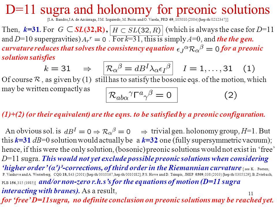11 D=11 sugra and holonomy for preonic solutions [I.A. Bandos,J.A. de Azcárraga, J.M. Izquierdo, M. Picón and O. Varela, PRD 69, 105010 (2004) [hep-th
