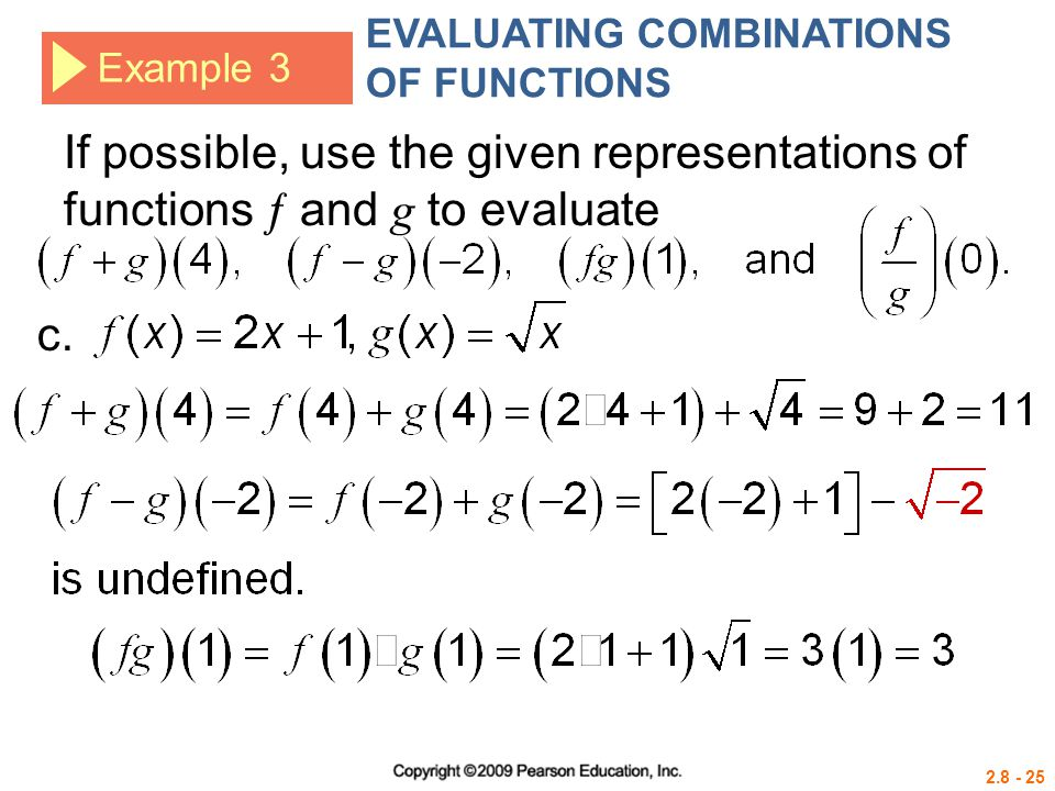 2.8 - 25 Example 3 If possible, use the given representations of functions  and g to evaluate c. EVALUATING COMBINATIONS OF FUNCTIONS